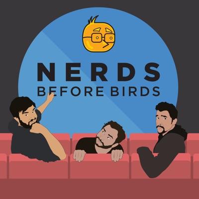 Nerds Before Birds