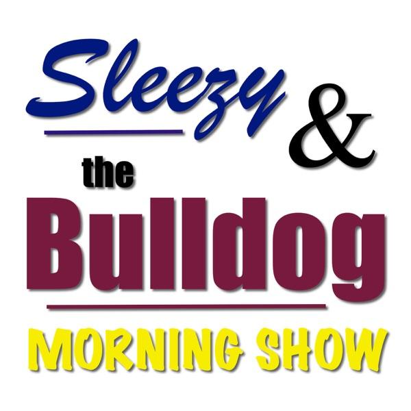 Sleezy & the Bulldog Morning Show