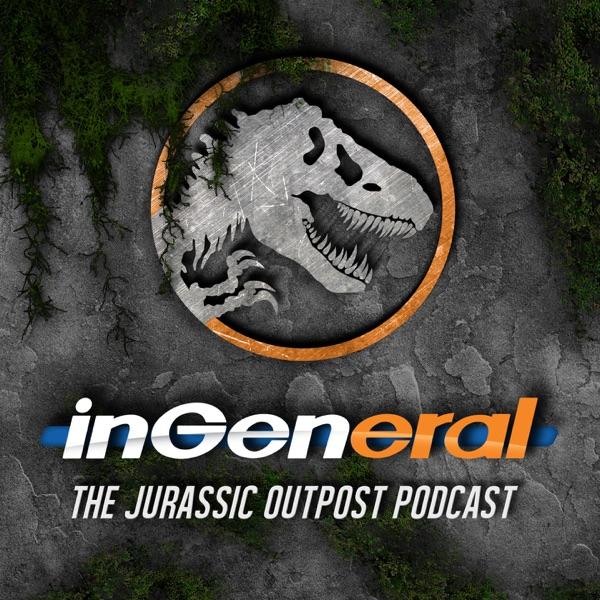 InGeneral Podcast | Jurassic Park Podcast