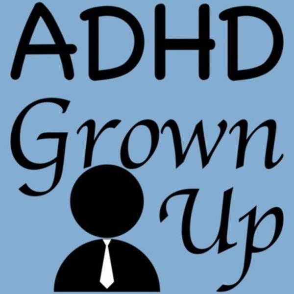 ADHD Grown Up