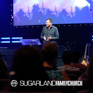 Sugar Land Family Church Podcast