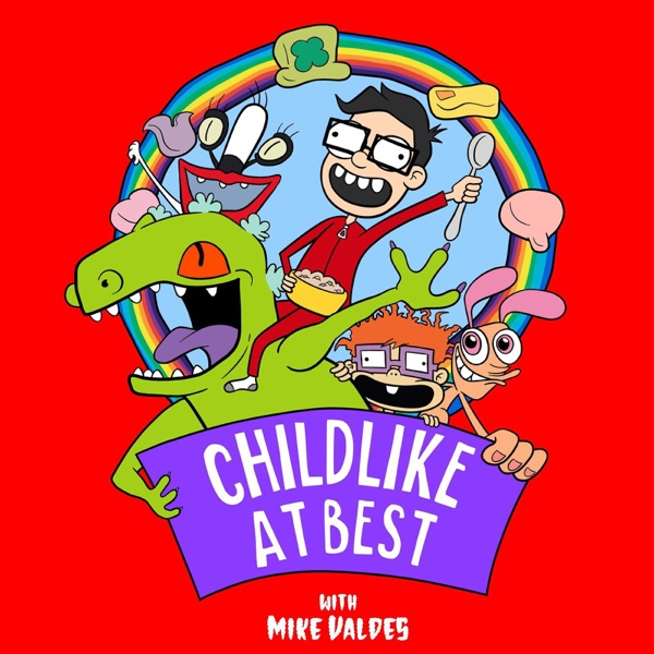 Childlike At Best with Mike Valdes
