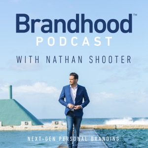 Brandhood Podcast with Nathan Shooter