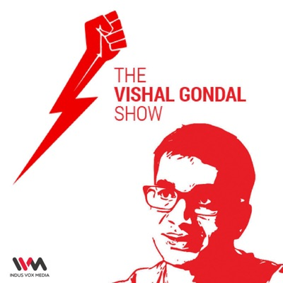 The Vishal Gondal Show:IVM Podcasts