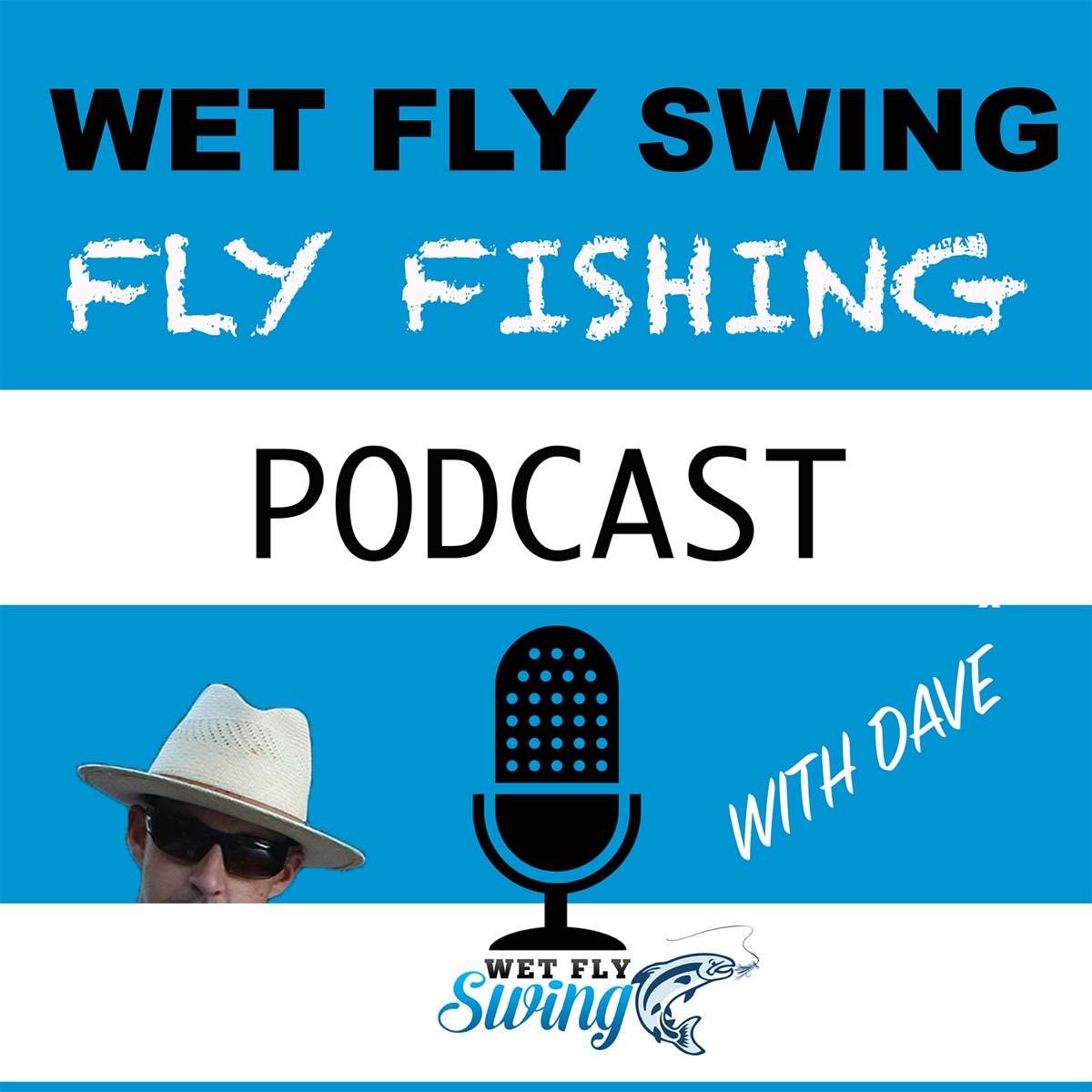 Wet Fly Swing Fly Fishing Podcast – Lyssna här – Podtail