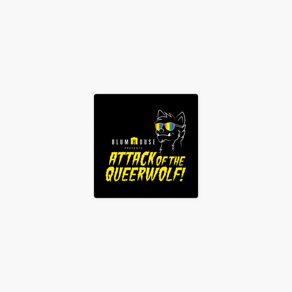 Attack of the Queerwolf on Apple Podcasts