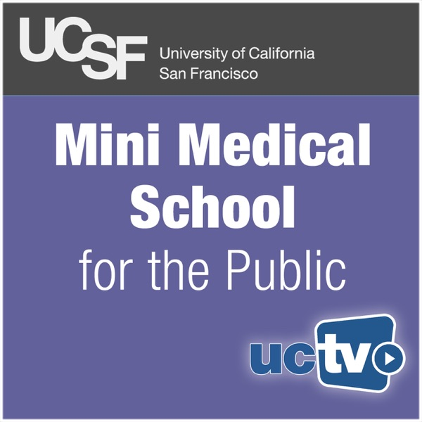 Mini Medical School for the Public (Audio)