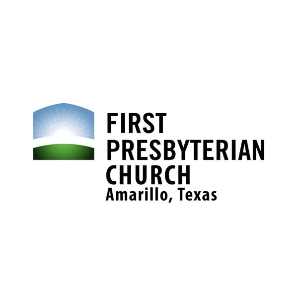 First Presbyterian Church of Amarillo Sermons