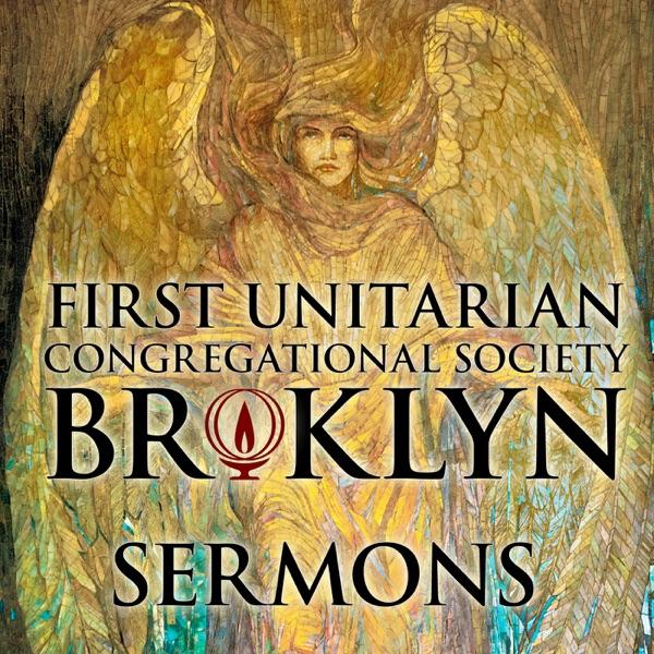 Sermons at First Unitarian Brooklyn