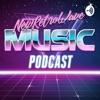 New Retro Wave Podcast