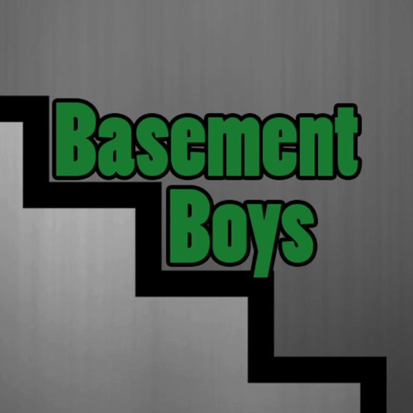 Basement Boys Podcast