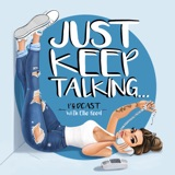 Image of Just Keep Talking podcast