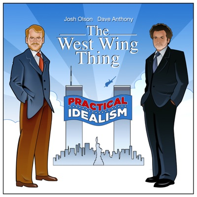 The West Wing Thing:Dave Anthony & Josh Olson