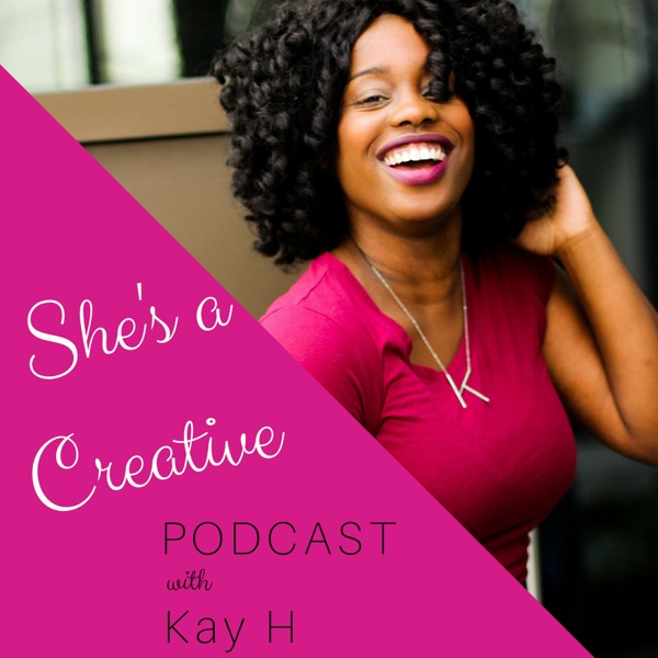 She's a Creative Podcast