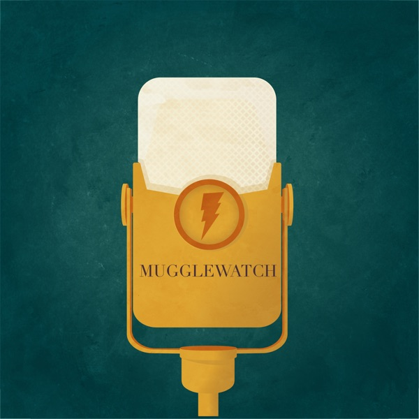 MuggleWatch Podcast