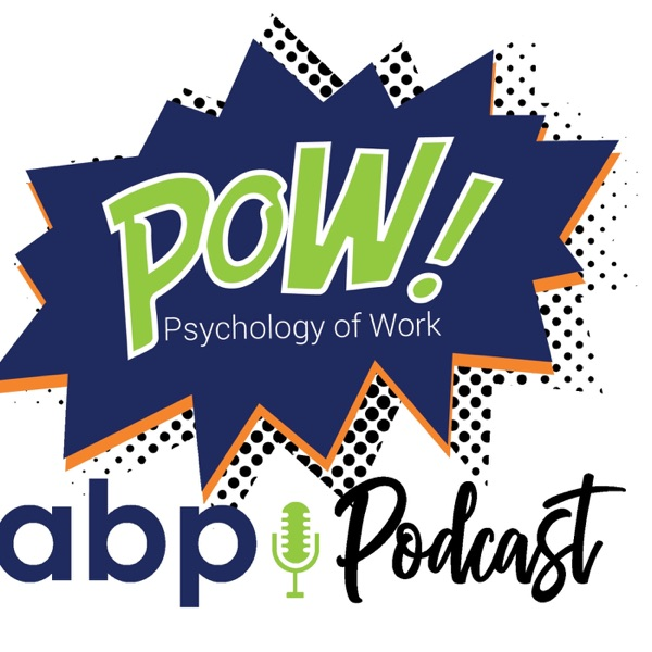 POW: The Psychology of Work