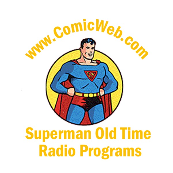 ComicWeb.com's Superman Old Time Radio Programs