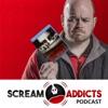 Scream Addicts Podcast: Horror movies | Movie reviews | Horror artwork
