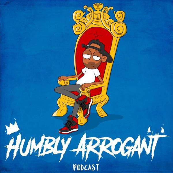 Humbly Arrogant Podcast