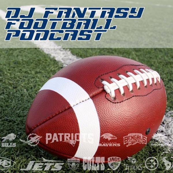 DJ Fantasy Football Podcast
