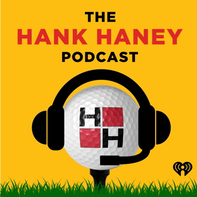 The Hank Haney Podcast:iHeartRadio