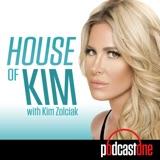Image of House of Kim with Kim Zolciak podcast
