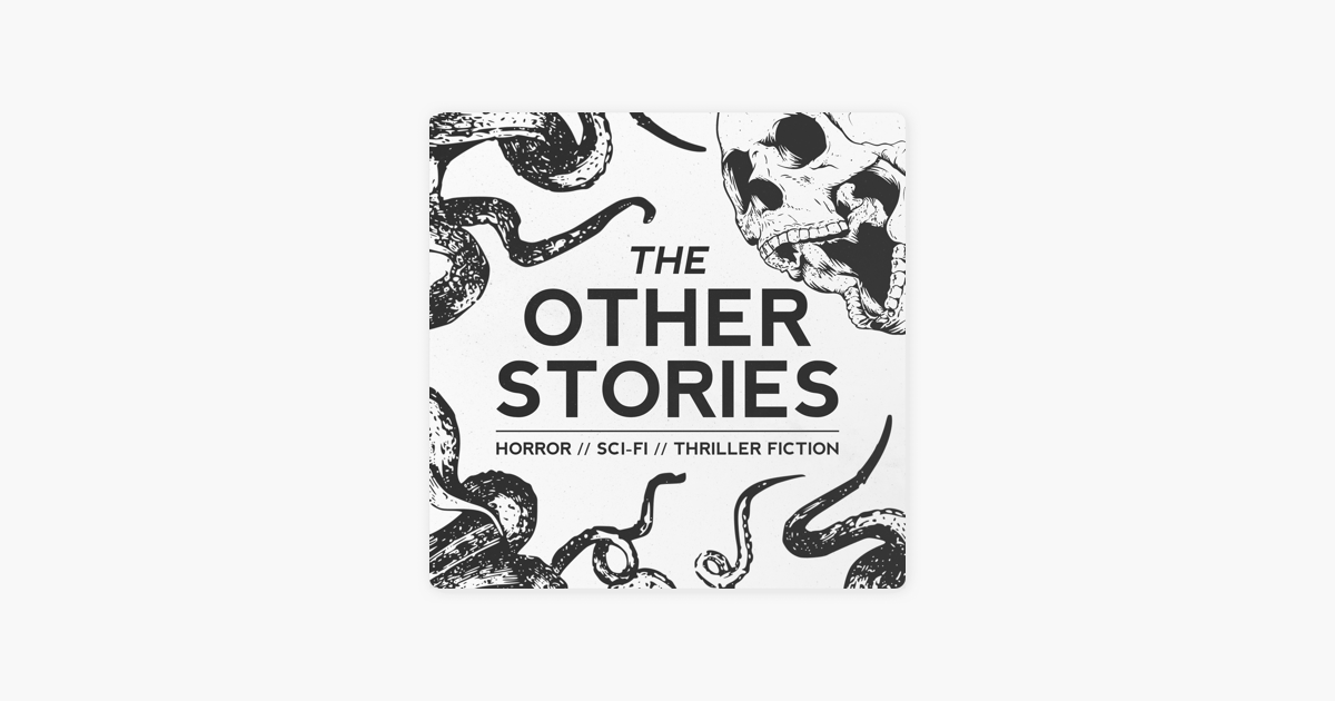 The Other Stories | Sci-Fi, Horror, Thriller, WTF Stories on Apple