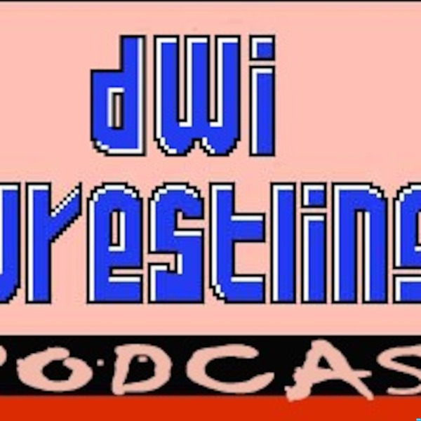 DWI Wrestling Podcast