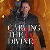 Carving the Divine TV Podcast  artwork