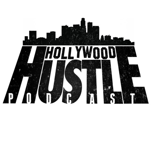 Cover image of Hollywood Hustle Podcast
