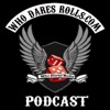 Who Dares Rolls Gaming Podcast artwork