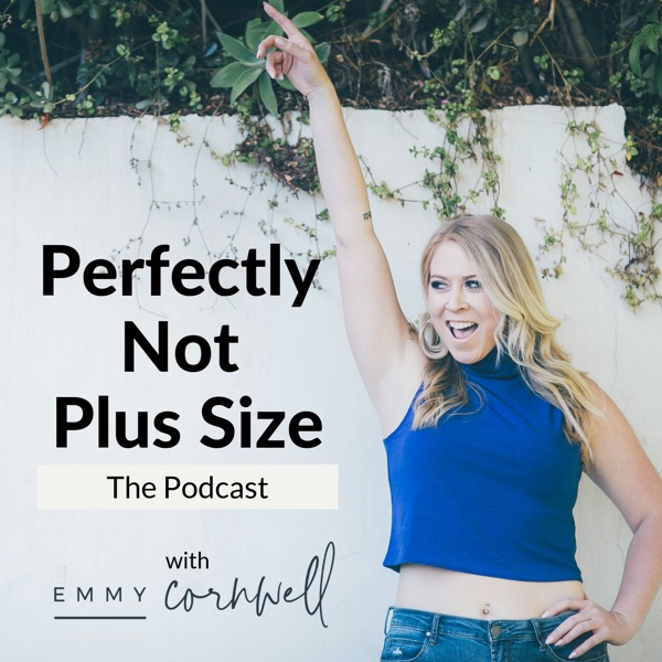 Perfectly Not Plus Size Podcast Food Fitness Fashion Faith Confidence  Weight Loss  Life Coach