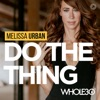 Do The Thing, with Whole30's Melissa Urban artwork