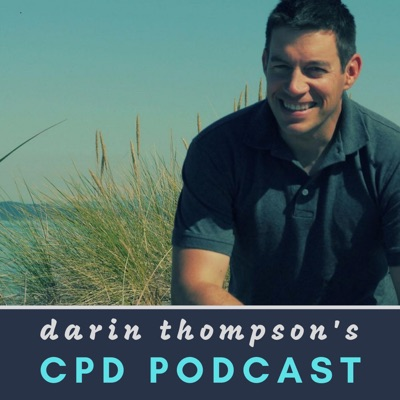Darin Thompson's CPD Podcast