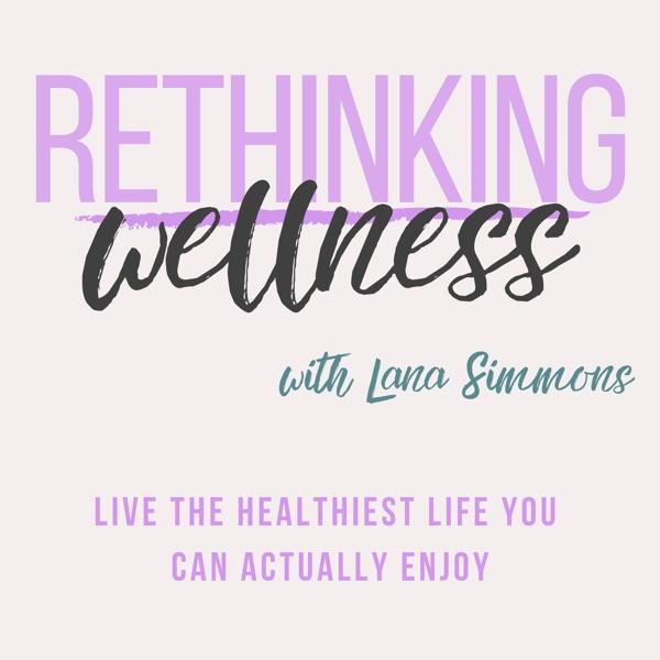 Rethinking Wellness