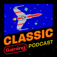 Classic Gaming Podcast podcast