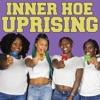 Inner Hoe Uprising artwork