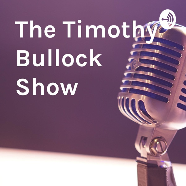 The Timothy Bullock Show