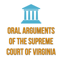 Oral Arguments of the Supreme Court of Virginia podcast