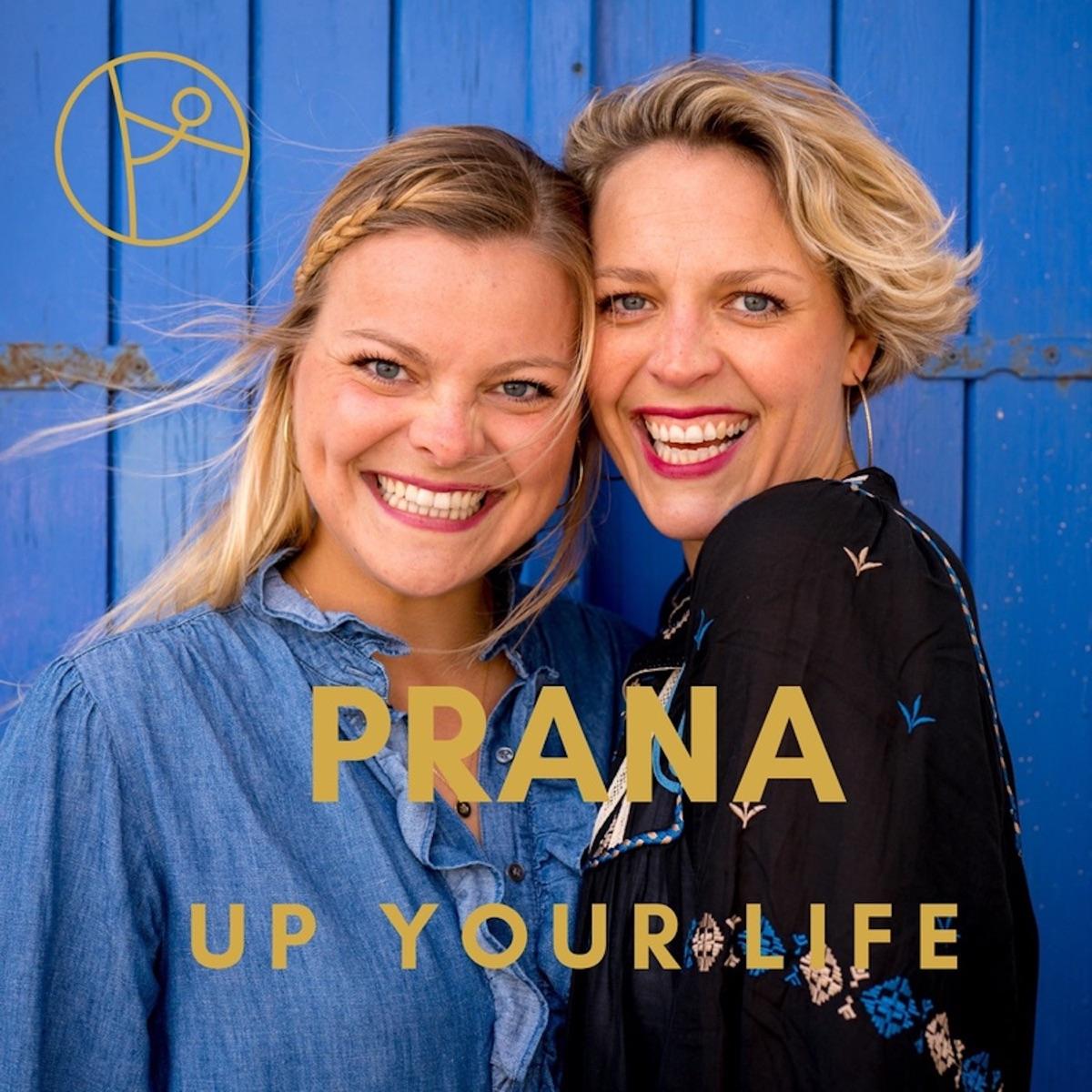 Prana up your Life. Dein Podcast für mehr Lebensenergie.