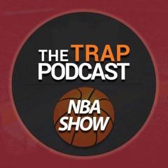 The Trap NBA Show