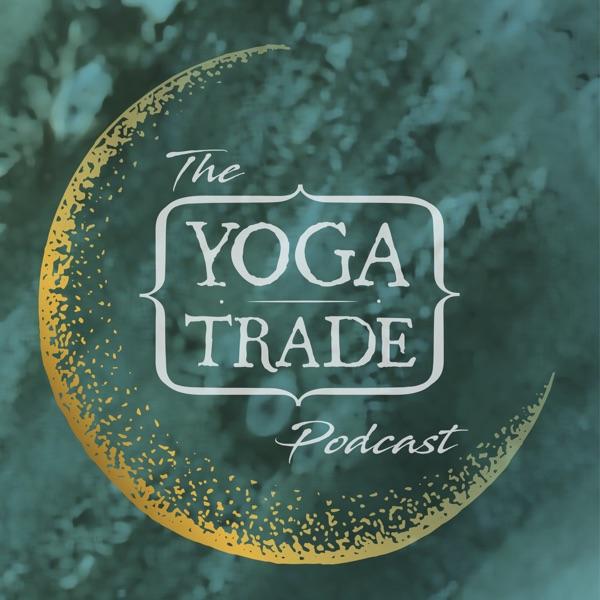 The Yoga Trade Podcast
