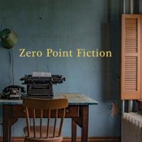 Zero Point Fiction podcast