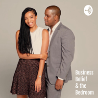 Business Belief and the Bedroom podcast