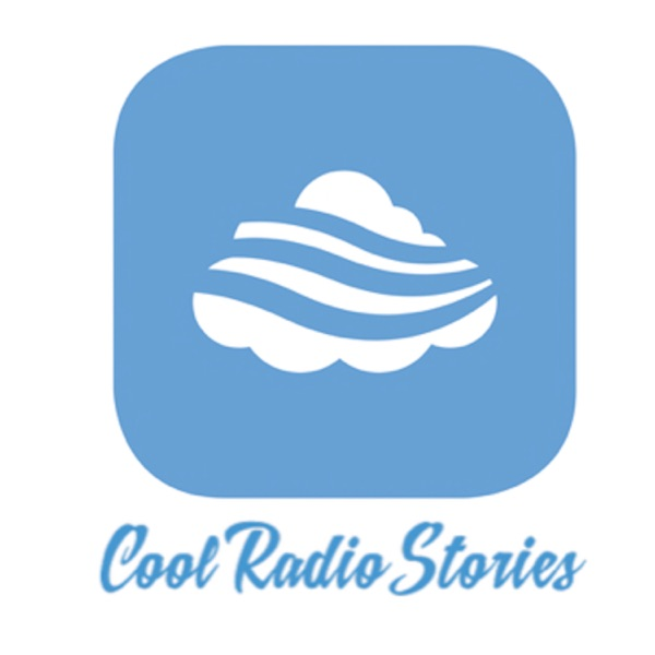 Cool Radio Stories