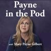 Payne in the Pod artwork