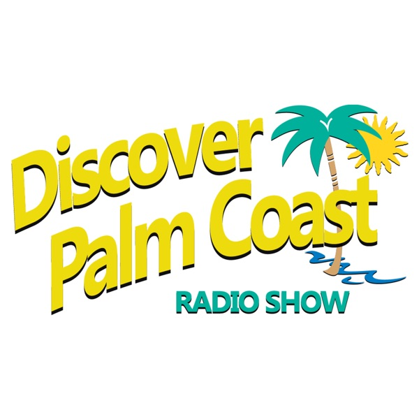Discover Palm Coast! Podcast