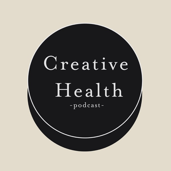 Creative Health Podcast