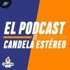 El podcast de Candela Estéreo | PIA Podcast