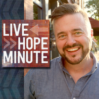 Live Hope Minute podcast